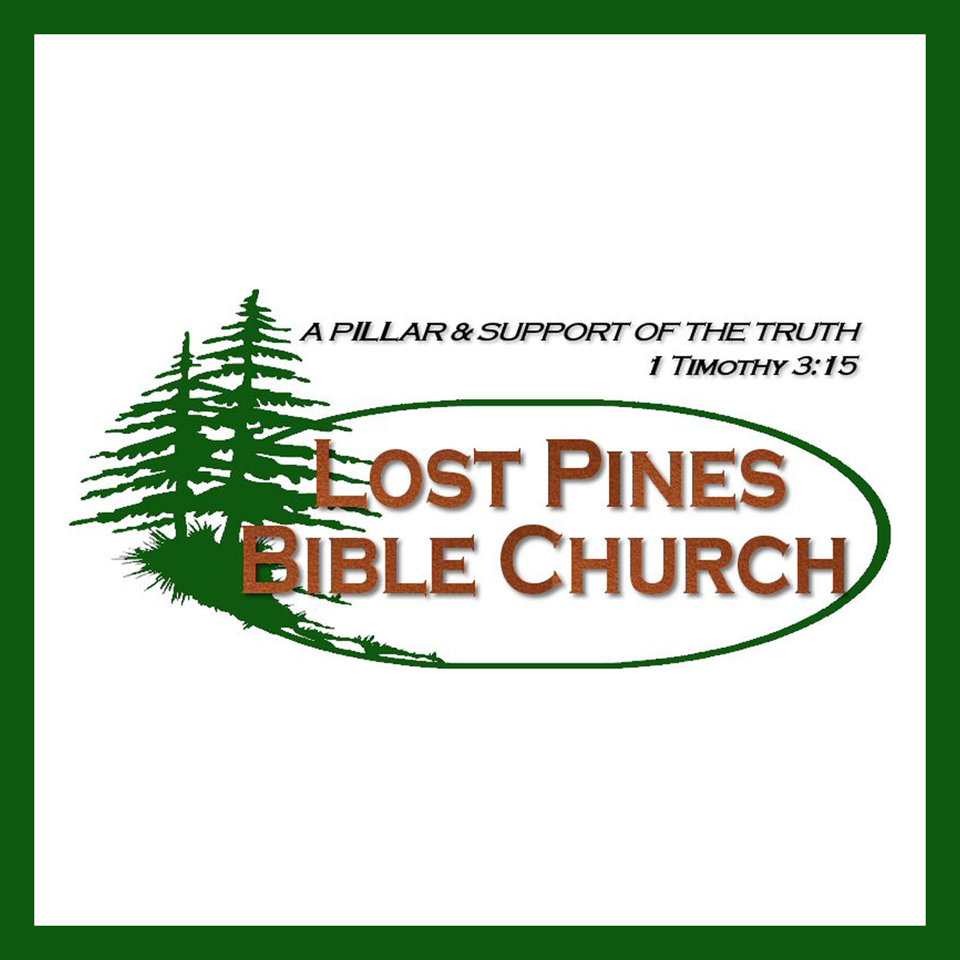 Lost Pines Bible Church Audio Lessons